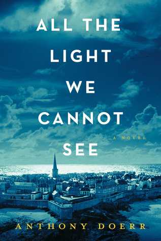 All the light we cannot see_by Anthony Doerr.jpg